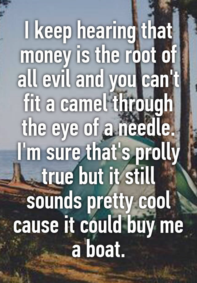 money is the cause of all evil