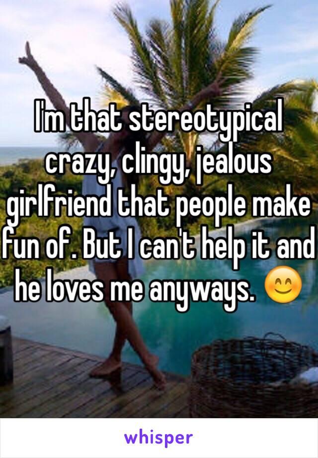 clingy jealous girl