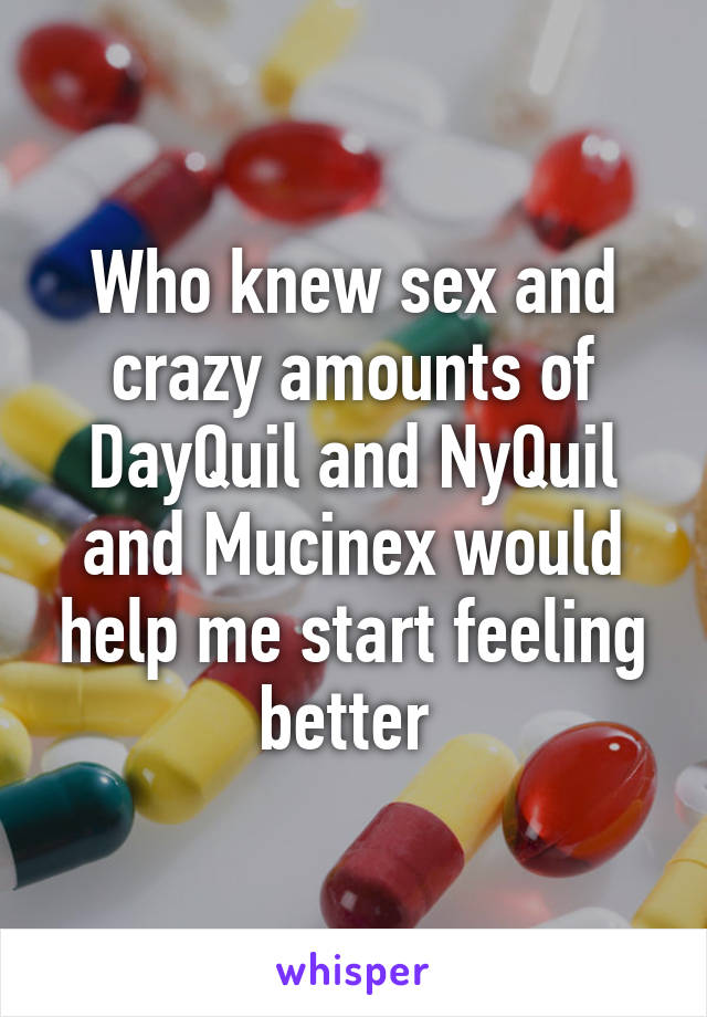 Nyquil and sex