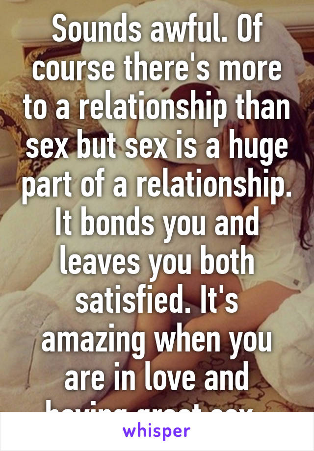 Great sex bad relationship