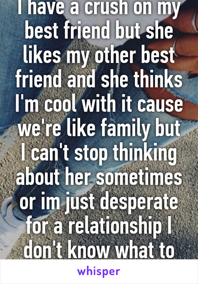 i like a girl who is dating my friend