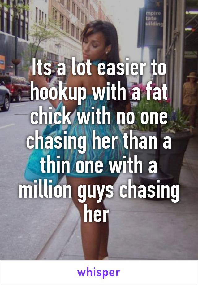 Pros of hookup a fat guy