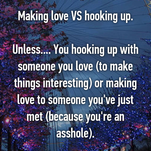 What is hooking up with someone
