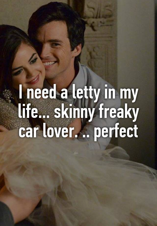 I Need A Letty In My Life Skinny Freaky Car Lover Perfect