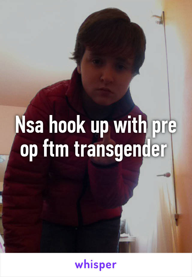 Pre-op ftm transsexual