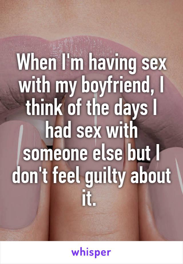My boyfriend and i having sex