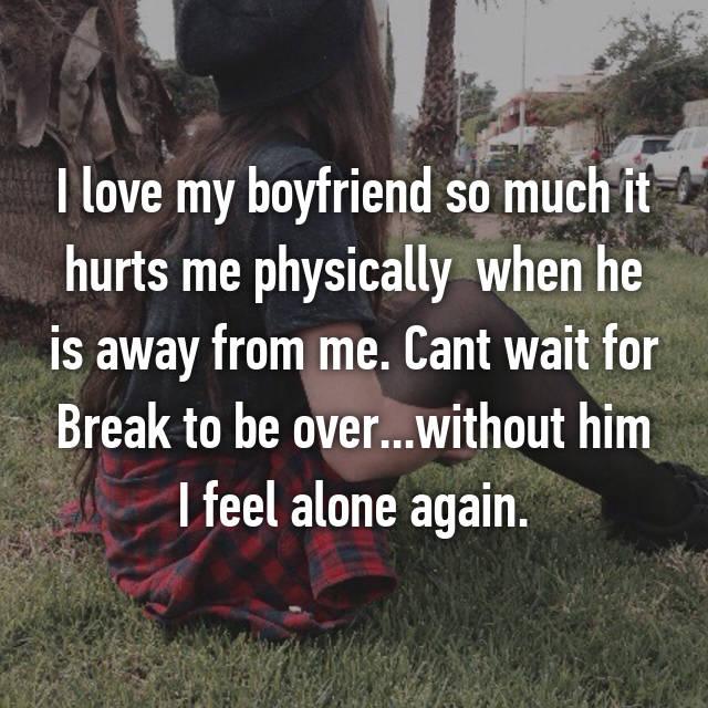 i love my boyfriend so much it hurts