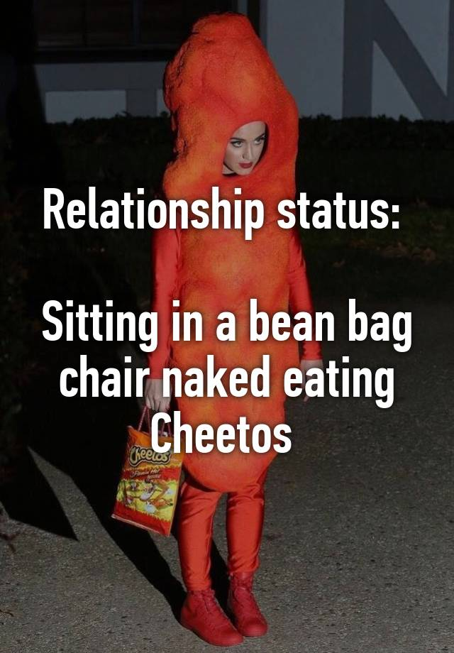 Relationship Status Sitting In A Bean Bag Chair Naked