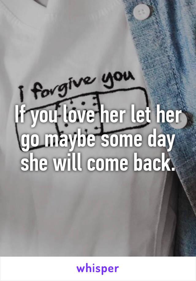 she will come