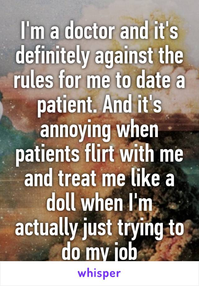 Doctor dating patient rules