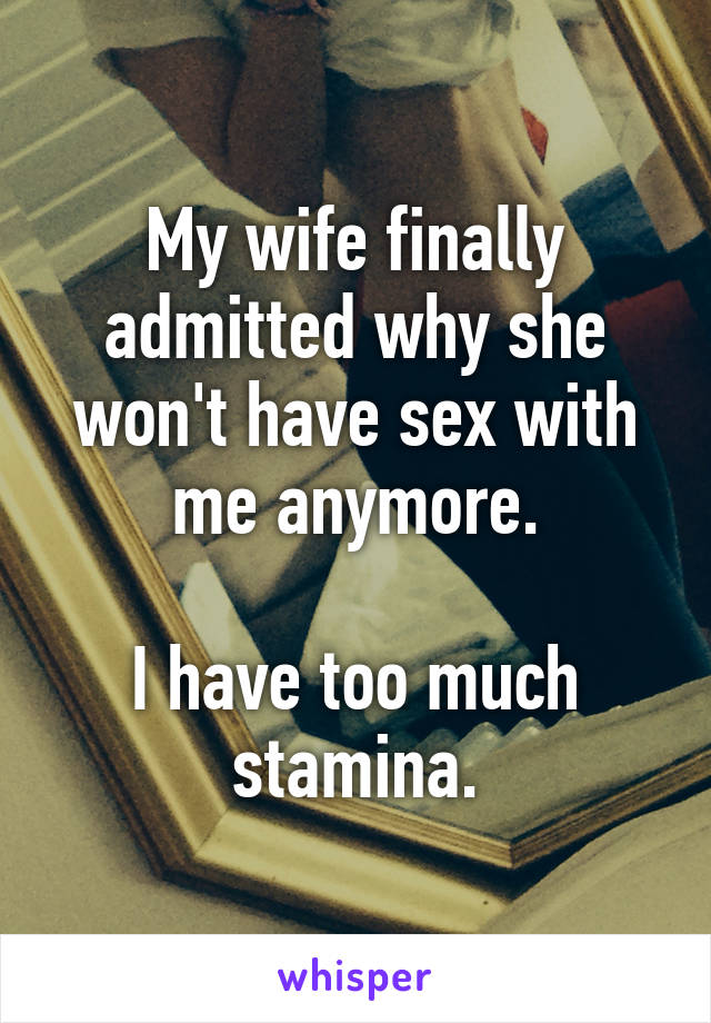 my wife wont have sex with me anymore