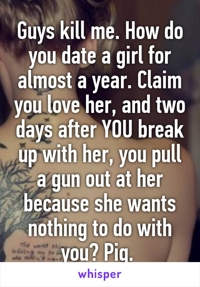 how to break up with a girl you love