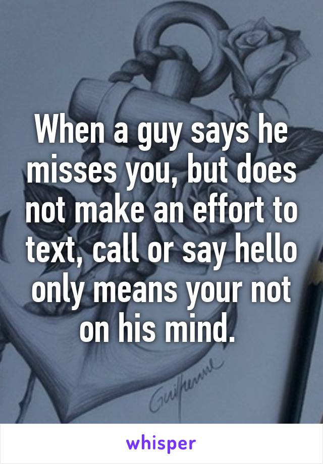 what a guy means when he says he misses you