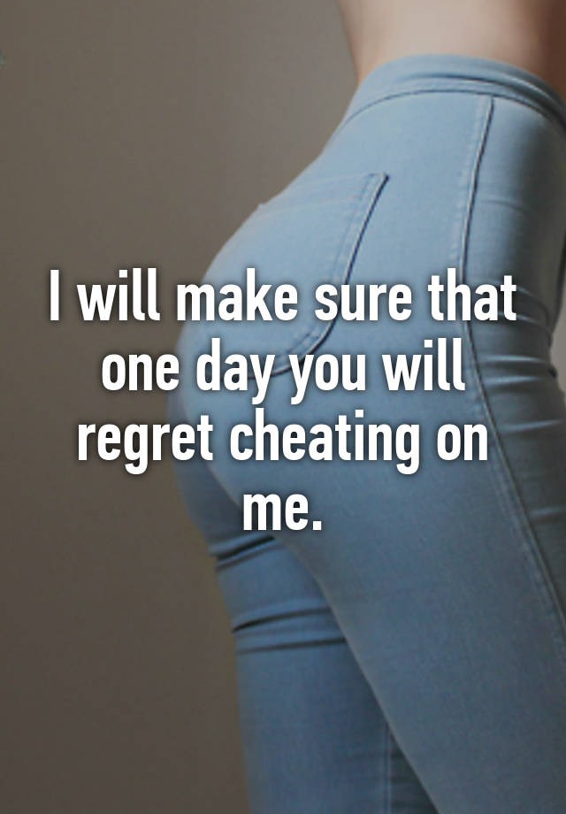 do cheaters regret