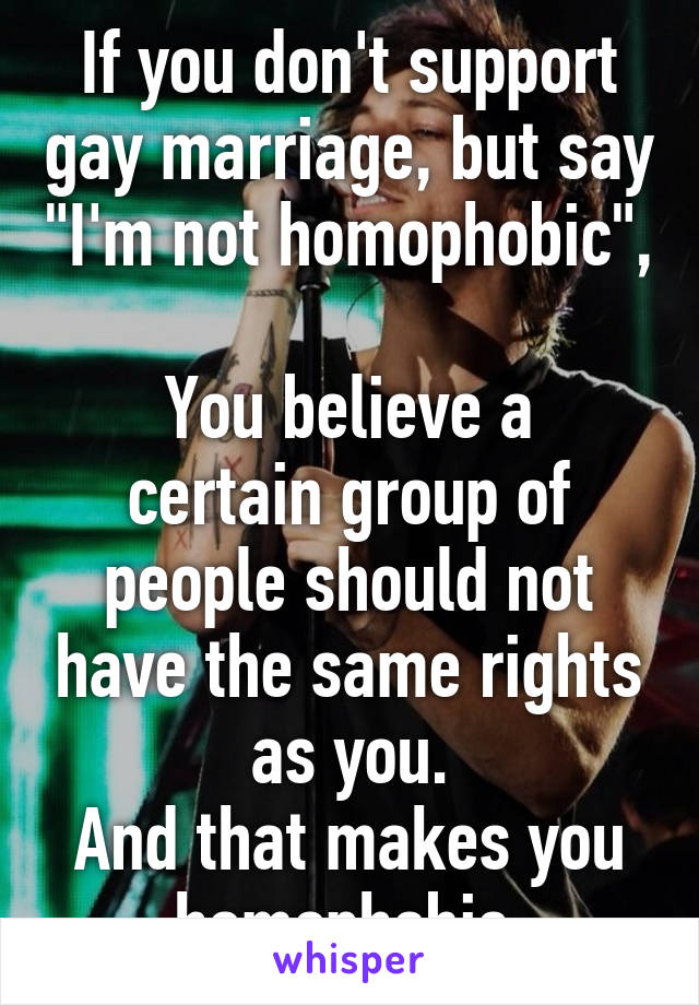 I am no longer homosexual marriage