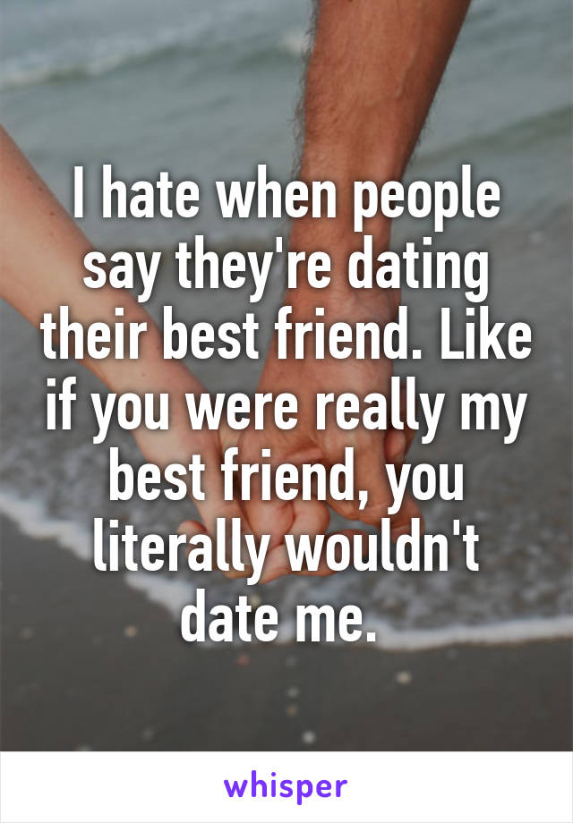 Need computers Friend Dating Best Youre If My interesteds entangle
