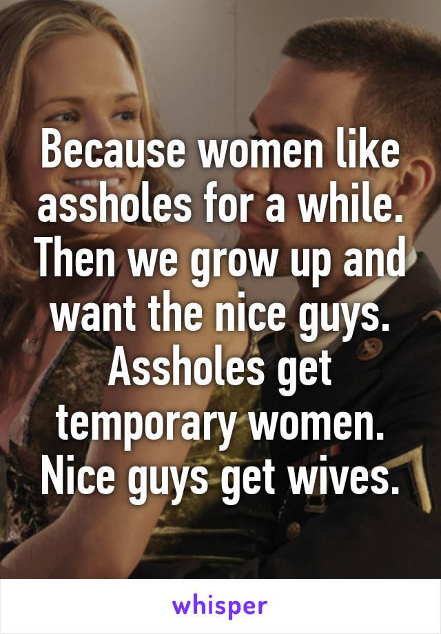 women like assholes