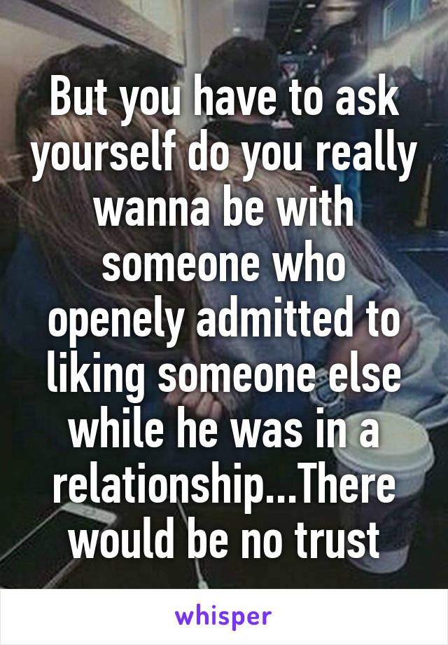 Hookup someone while in a relationship