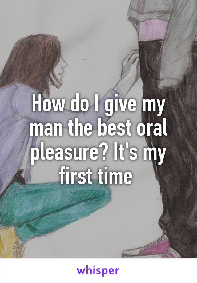 How do you give good oral
