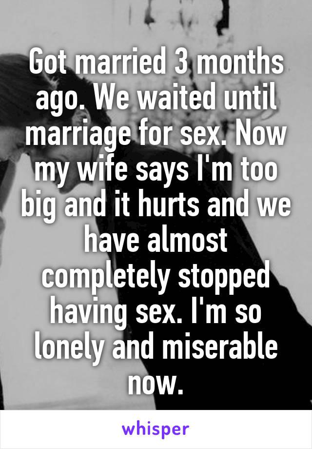 Wife stops sex too big