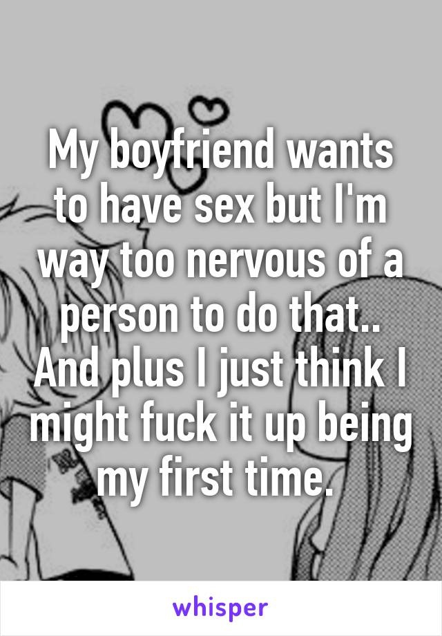 Too nervous for sex