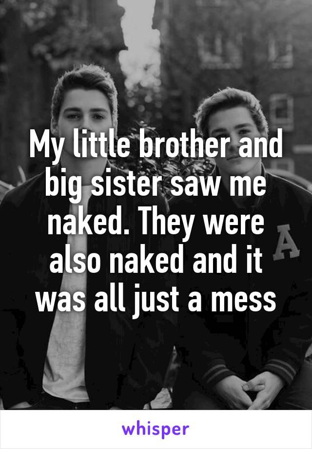 Saw naked sister me GIRLS, My