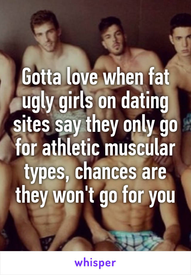 Fat girls on dating sites