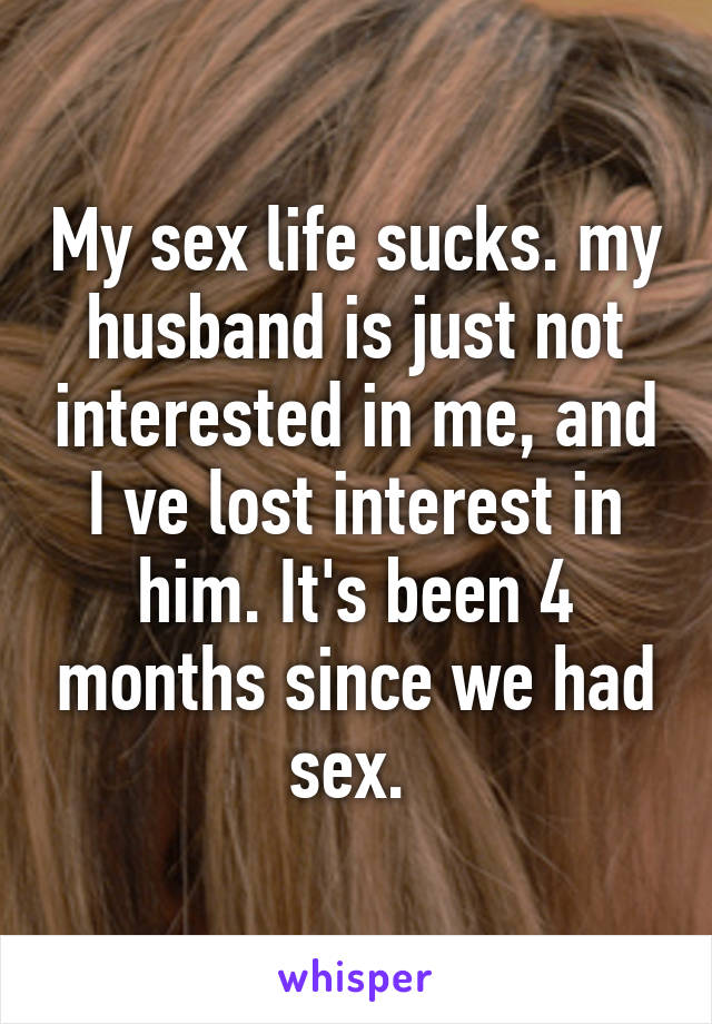 Husband not interested in sex