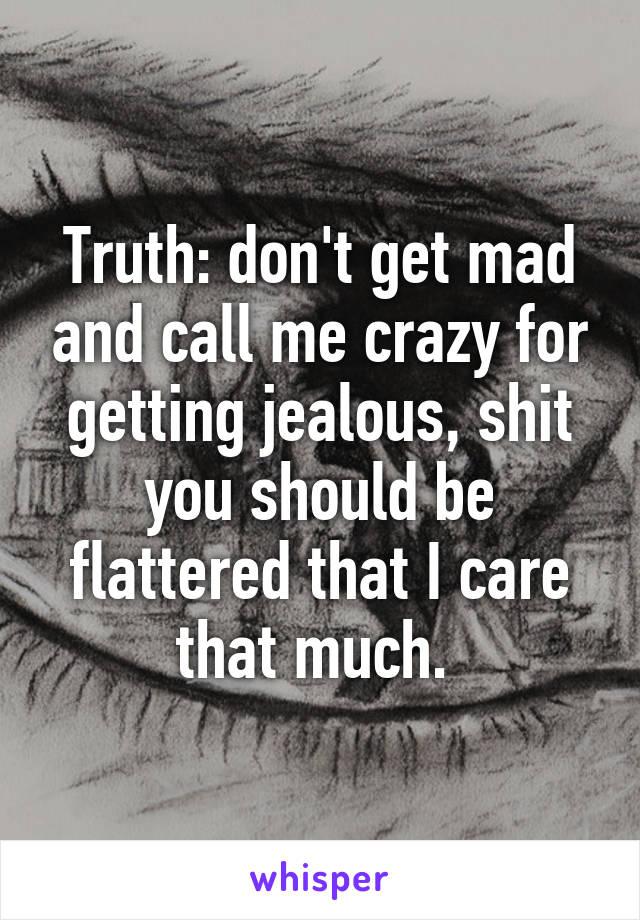 i don t get jealous