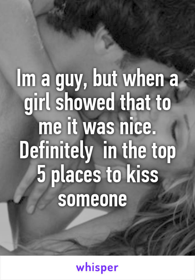 places to kiss a guy