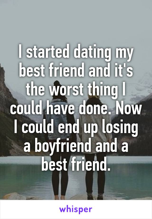 I started dating a good friend
