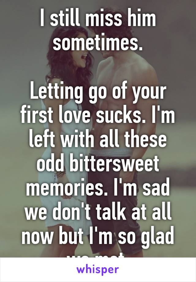 Letting Go Of Your First Love