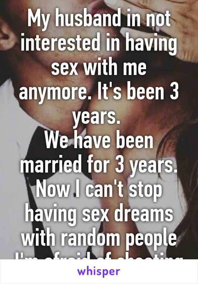 Wife not interested in sex anymore