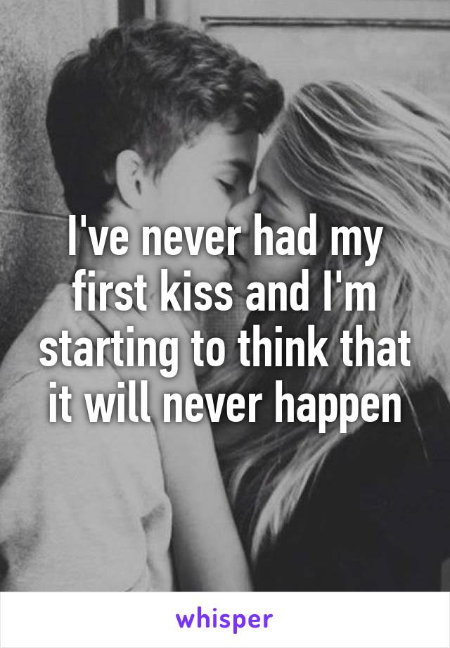 when should i have my first kiss