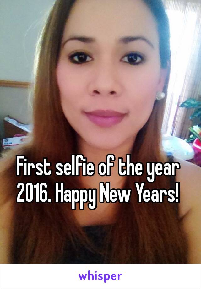 First selfie of the year 2016. Happy New Years!