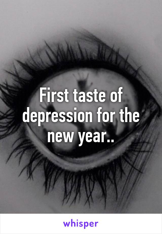 First taste of depression for the new year..