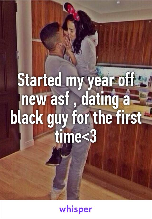 Dating A Black Guy For The First Time