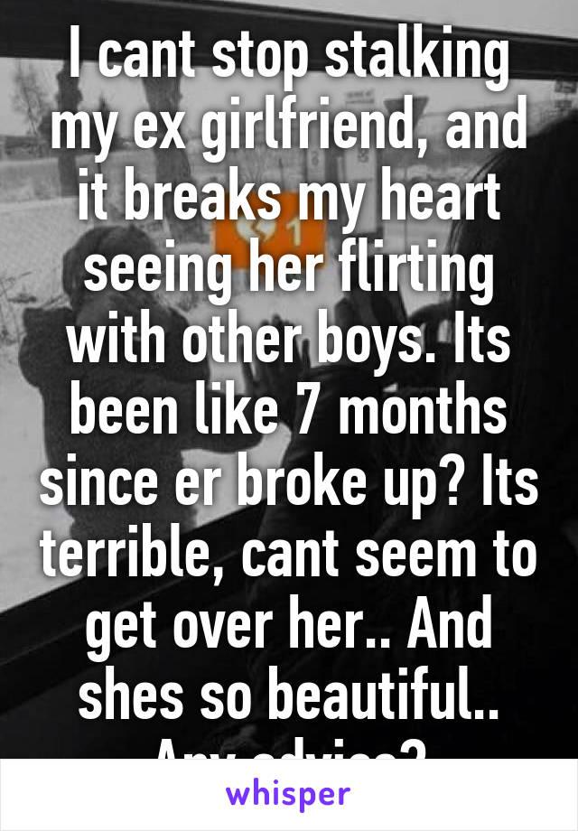 i stalk my ex girlfriend