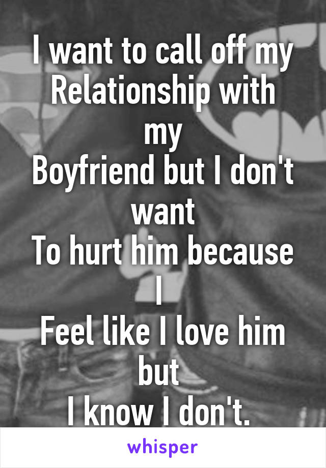 When to call off a relationship