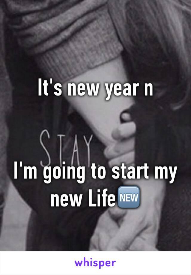 It's new year n    I'm going to start my new Life🆕