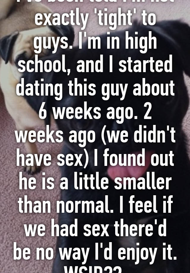 been dating a guy for 6 weeks
