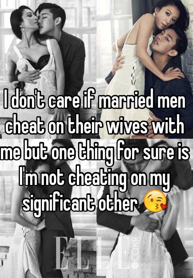 Do married men leave their wives for their lovers