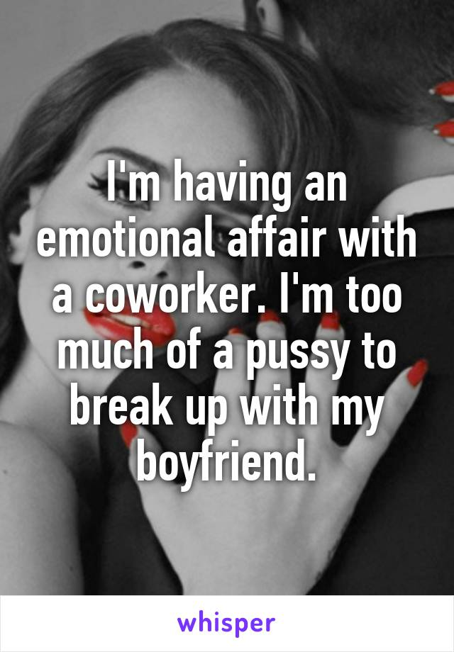emotional affair coworker