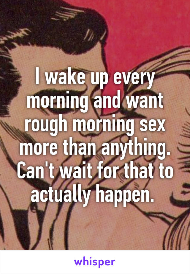 How to wake someone up sexually