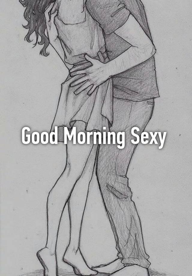 Geliefde Good Morning Sexy @QJ94
