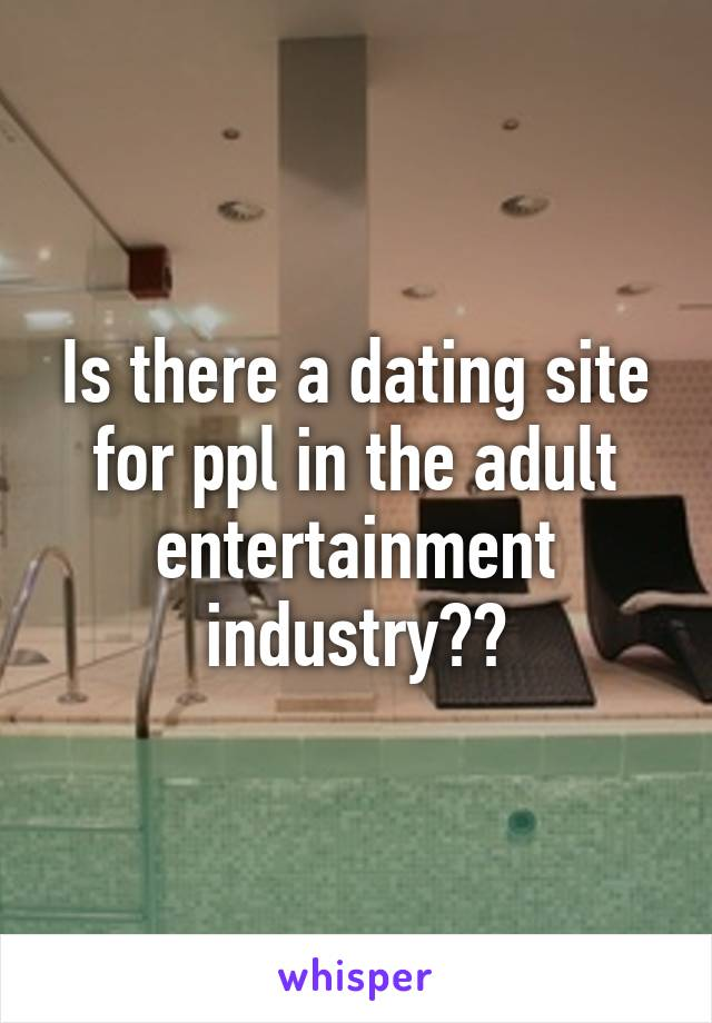 Adult industry dating