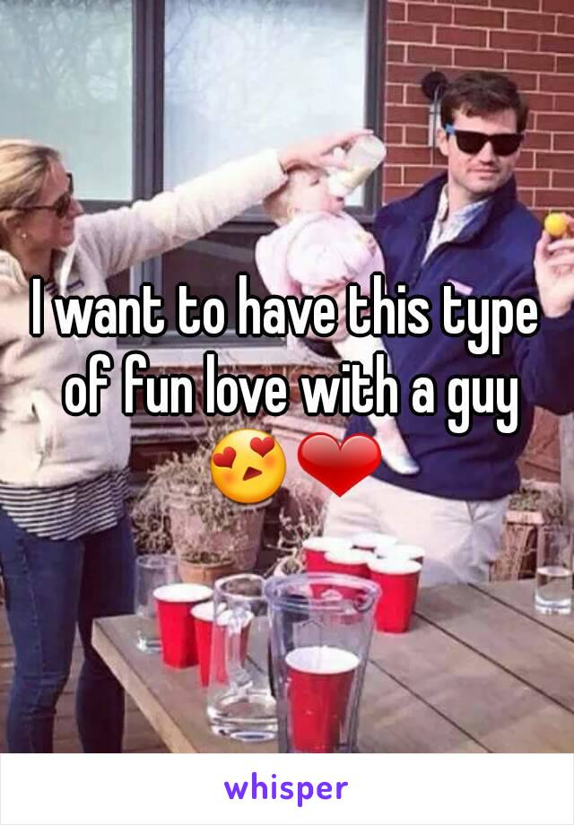 I want to have this type of fun love with a guy 😍❤