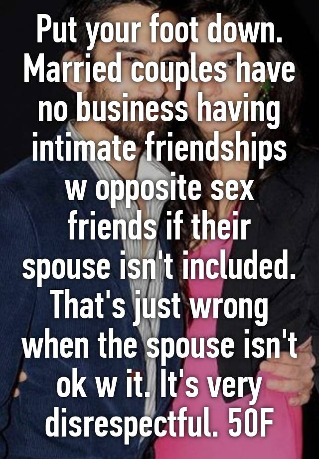 Opposite Sex Friendships Outside Of Marriage
