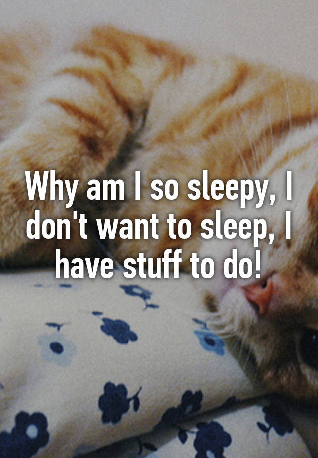 why does adipex make me sleepy
