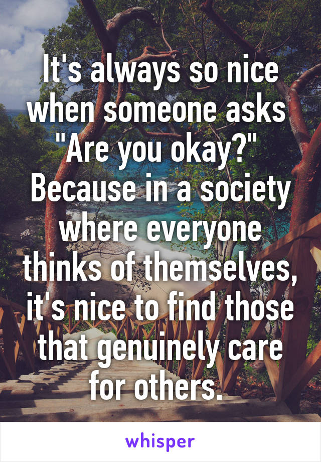 I care about u okay